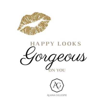 Happy Looks Gorgeous on You